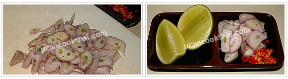 Preparation for vegetables: Thinly slice shallots, slice chillies, and cut lime into pieces