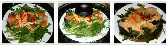 Preparation for steamed salmon in soy sauce: Place dish in the steamer and steam on medium-high heat about 20 minutes or until fish is cooked