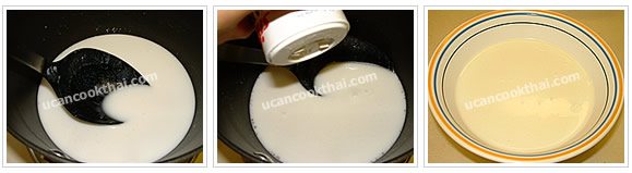 Preparation for sweet tapioca: Boil coconut milk, add salt, stir well, and remove from heat