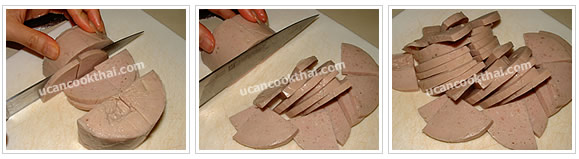Preparation for spicy pork roll salad: Slice pork roll