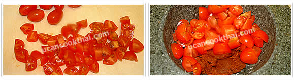 Preparation for pork & tomato chillie dip: No.1 Cut tomatoes into small pieces and put in a mortar with red curry paste