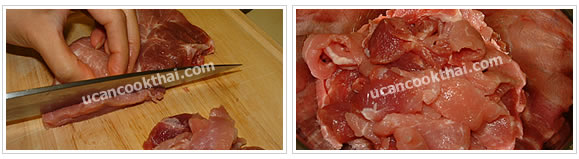 Preparation for Thai pork satay: No.1 Cut pork into 1 inch width and 3 mm. thick