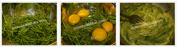 Preparation for Fried Cha-om with Egg: No.2 Wash cha-om leaves, pat dry, add eggs and beat together