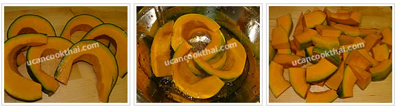 Preparation for Pork Red Curry with Pumpkin: No.2 Cut pumpkin into small pieces about 1 inch length